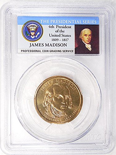 2007 P Pos. A James Madison Presidential Dollar PCGS MS 65 FDI Presidential Label Holder ()