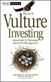 img - for The Art of Vulture Investing: Adventures in Distressed Securities Management book / textbook / text book