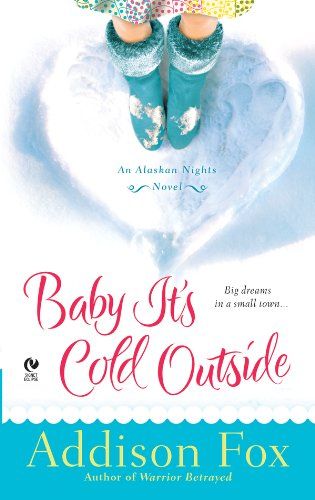 book cover of Baby It\'s Cold Outside