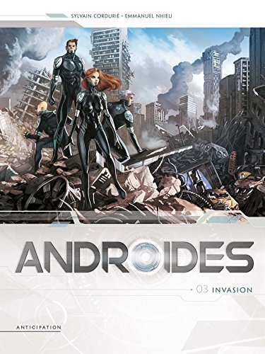 Androïdes T03 - Invasion