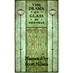 The Drama of Glass | Kate Field