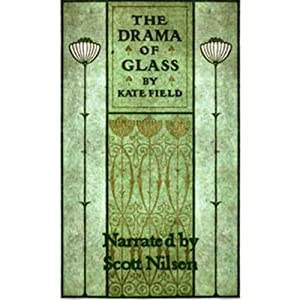 The Drama of Glass Audiobook