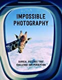 This collection of remarkable pictures from photographers around the globe will tease your eyes and challenge your perception of things by crossing the boundaries of rationality and reality. Striking compositions, often humorous, dream...
