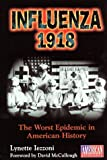 img - for Influenza 1918 by Lynette Izzoni (1999-03-24) book / textbook / text book