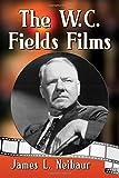 The W.C. Fields Films