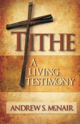Tithe : A Living Testimony