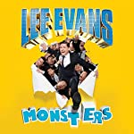 Lee Evans - Monsters Live | Lee Evans