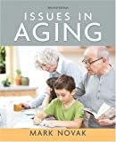 Issues in Aging (2nd Edition) 2nd Edition