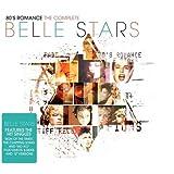 80s Romance : The Complete Belle Stars