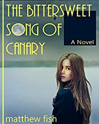 The Bittersweet Song of Canary