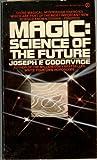 The Magic Science of the Future, Joseph F. Goodavage, 045107081X