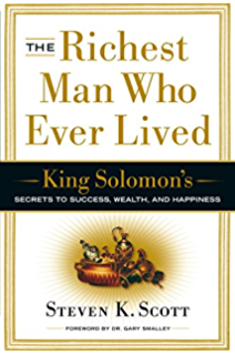 The Richest Man Who Ever Lived: King Solomons Secrets to Success, Wealth, and