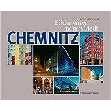 Chemnitz: Bilder einer neuen Stadt