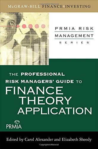 Professional Risk (The Professional Risk Managers' Guide to Finance Theory and Application (PRMIA Risk Management))