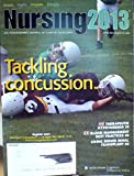 img - for Tackling Concussion / Therapeutic Hypothermia / Blood Management Best Practices / Living Donor Renal Transplant - (Volume 43, Number 1, January 2013) (Nursing 2013: The Peer-Reviewed Journal of Clinical Excellence) book / textbook / text book