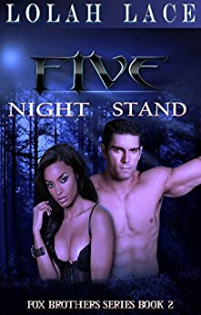 Five Night Stand (Fox Brothers Book 2) by [Lace, Lolah]