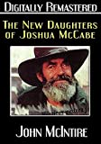 The New Daughters of Joshua Cabe - Digitally Remastered