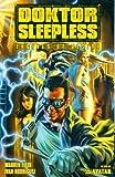 Doktor Sleepless Volume 1: Engines of Desire