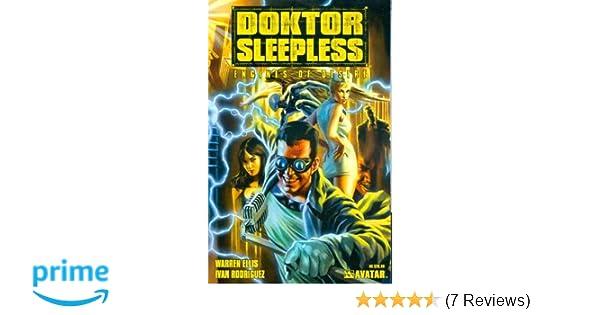 Doktor Sleepless Volume 1 Engines Of Desire Warren Ellis Ivan Rodriguez 9781592910540 Amazon Books