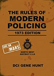 The Rules of Modern Policing - 1973 Edition (Life On Mars)