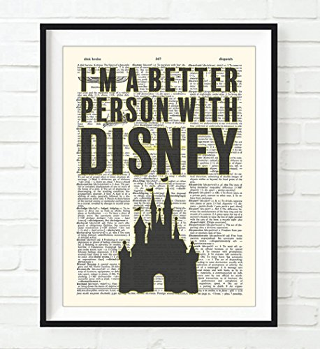 Disney- I'm a Better Person with Disney ART PRINT, UNFRAMED, Vintage Highlighted Dictionary Page Wall art decor poster sign, 8x10 inches
