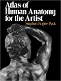 img - for Atlas of Human Anatomy for the Artist by Stephen Rogers Peck 1 edition (Textbook ONLY, Paperback) book / textbook / text book