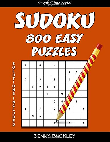 Read Online Sudoku 800 Easy Puzzles. Solutions Included: A Break Time Series Book (Volume 17) ebook