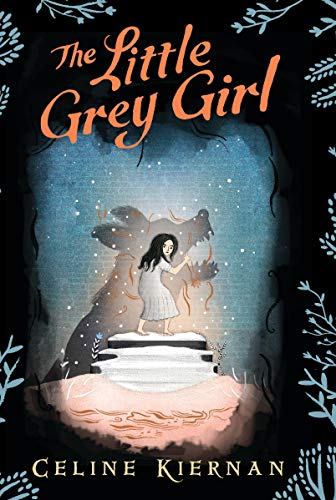 - The Little Grey Girl (The Wild Magic Trilogy, Book Two)