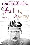 falling away the fall away series by penelope douglas 2015 01 06