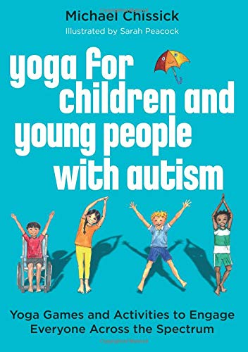Pdf Parenting Yoga for Children and Young People with Autism