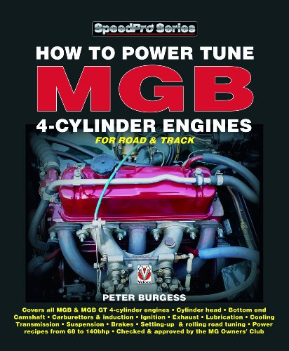 How to Power Tune MGB 4-Cylinder Engines (SpeedPro Series) (Car How To A Engine Tune)
