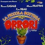 Little Shop of Horrors - Italian Cast 2001 (La Piccola Bottega Degli Orrori)