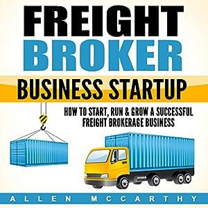 Freight Broker Business Startup Audiobook