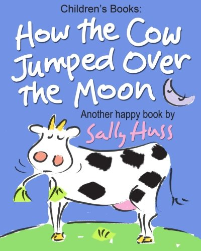 Children's Books: How the Cow Jumped Over the