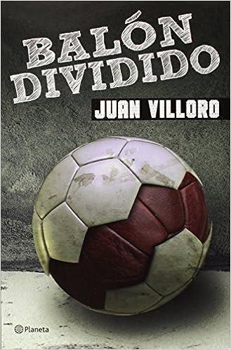Balan Dividido: Amazon.es: Villoro, Juan: Libros