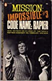 Mission Impossible #3, Code Name: Rapier