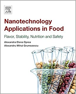 Nanotechnology Applications in Food: Flavor, Stability, Nutrition