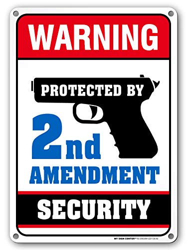 Protected by 2nd Amendment Sign, Indoor and Outdoor Use, Made Out of Rust-Free Metal, 10