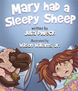 Mary had A Sleepy Sheep by [Dweck, Julia]