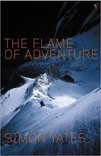 Flame of Adventure by SIMON YATES (2002-08-01)