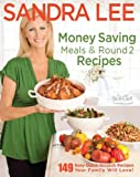 Money Saving Meals and Round 2 Recipes, Sandra Lee, 1401310818