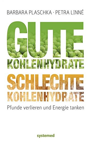 Gute Kohlenhydrate - schlechte Kohlenhydrate