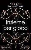 Insieme per gioco (The Club Series Vol. 1) (Italian Edition)