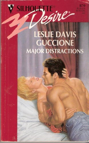 Major Distractions (Silhouette Desire, No 870) by Leslie Davis Guccione (1994-06-01)