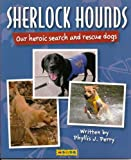 Sherlock Hounds, Phyllis Jean Perry, 1593367287