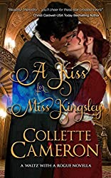 A Kiss for Miss Kingsley (A Waltz with a Rogue Novella Book 1)