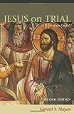 Jesus on Trial, Gerard S. Sloyan, 0800638298