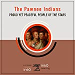 The Pawnee Indians: Proud Yet Peaceful People of the Stars: HistoryIn60 | HistoryIn60