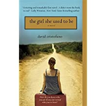 The Girl She Used to Be by David Cristofano (2010-03-10)