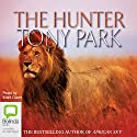 The Hunter Audiobook by Tony Park Narrated by Mark Davis